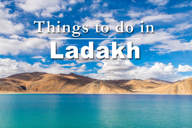 things to do in Ladakh travel trip